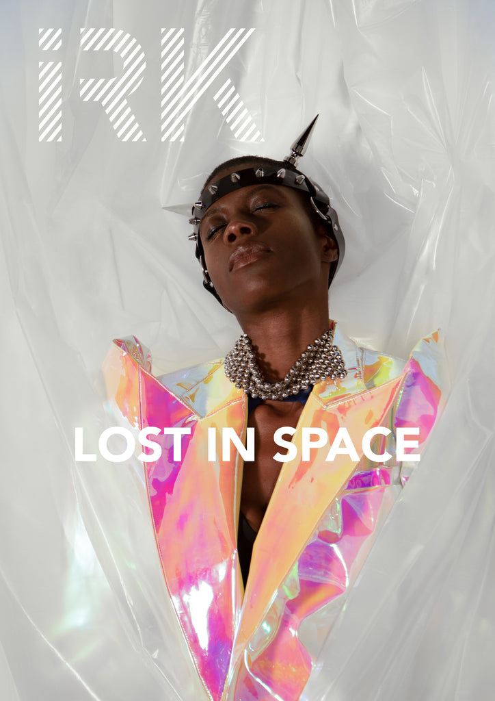 LOST IN SPACE // IRK MAGAZINE