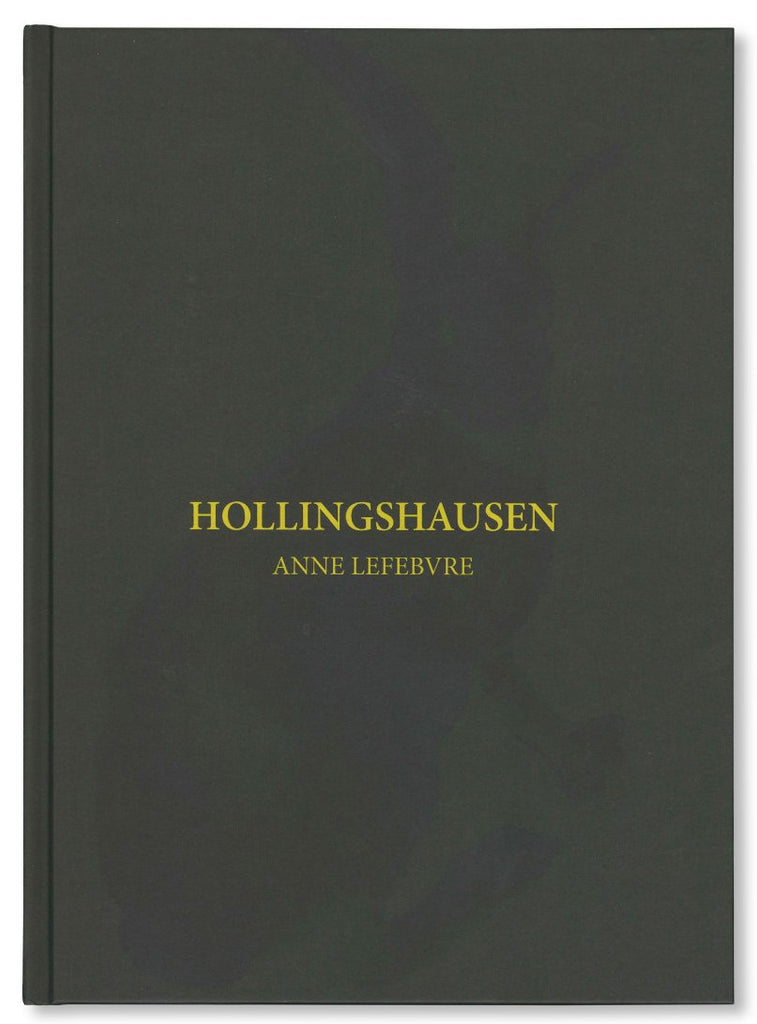 HOLLINGSHAUSEN by Anne Lefebvre