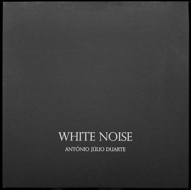 WHITE NOISE by António Júlio Duarte SPECIAL EDITION
