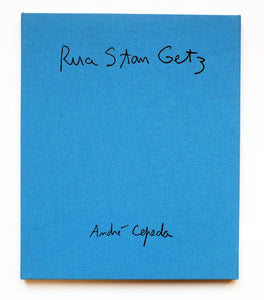 RUA STAN GETZ by André Cepeda Special Edition