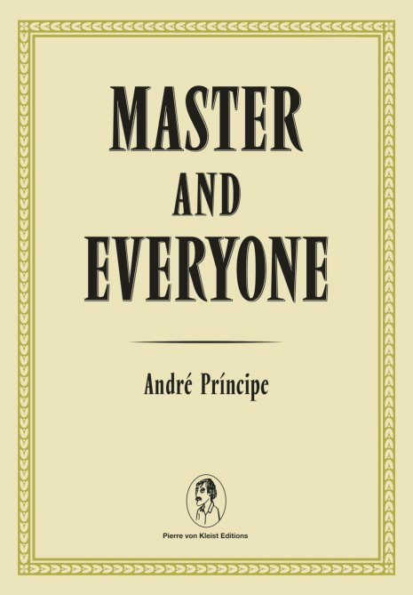 MASTER AND EVERYONE by André Príncipe