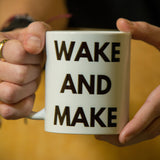 Wake and Make Mug