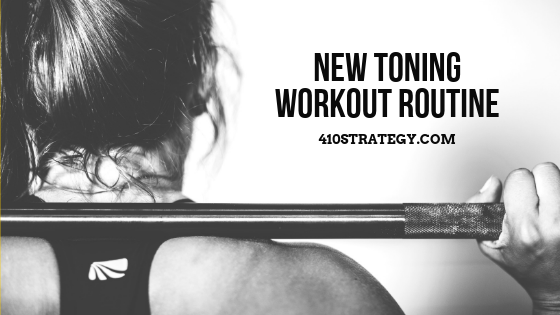 NEW TONING WORKOUT ROUTINE