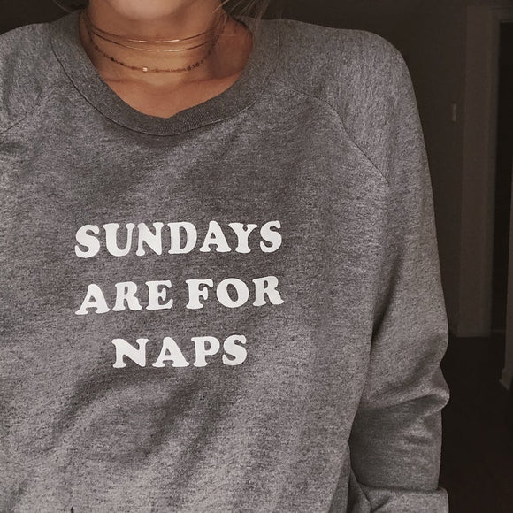 Sundays Are For Naps Pullover