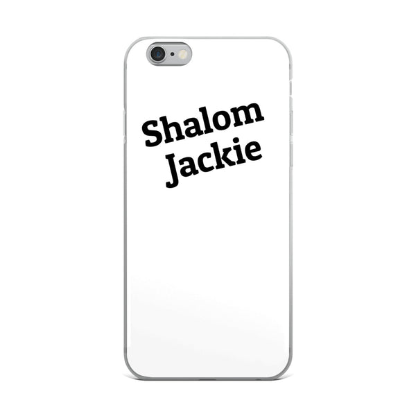Shalom Jackie iPhone Case