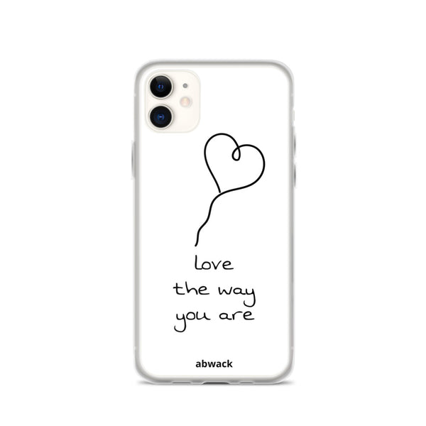 love the way you are iPhone Case