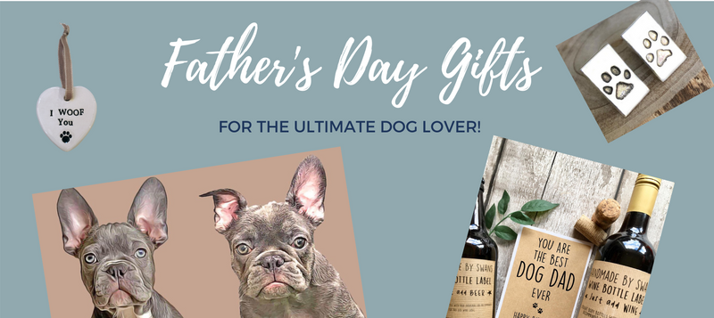 Pawsome Father's Day Gifts for The Dog Lover