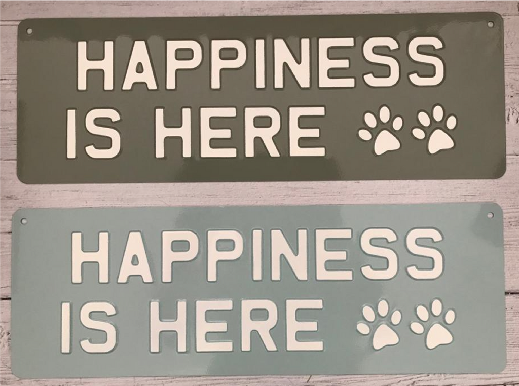 Happiness is Here Premium Sign