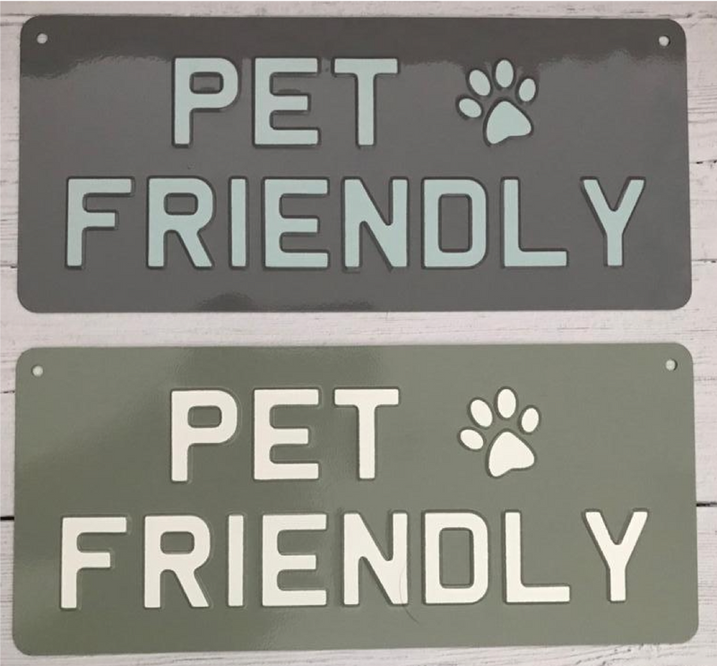 Pet Friendly Premium Sign
