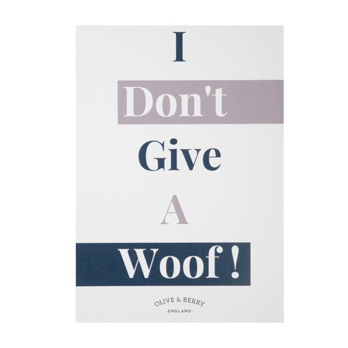 I Don't Give A Woof Framed Print