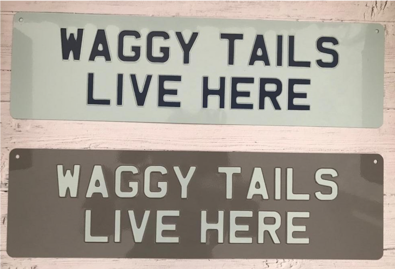 Waggy Tails Live Here Premium Sign