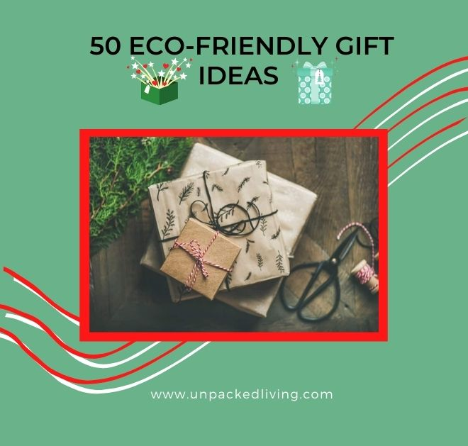 50 BEST ECO-FRIENDLY GIFT IDEAS