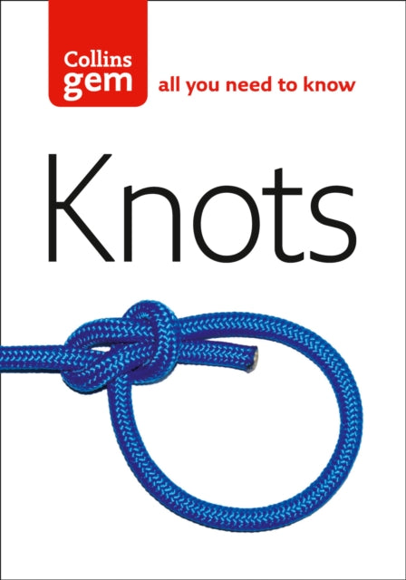 Knots - All you need to know - Collins Gem