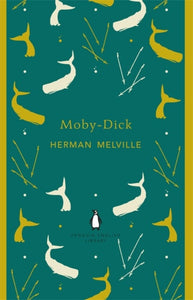 Mobby Dick by Herman Melville