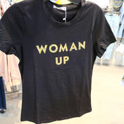 Women Woman Up T-shirt