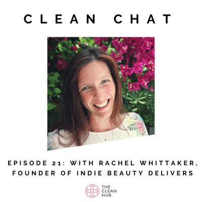 The Clean Hub Episode 21: Where To Start When Outsourcing Your Logistics with Rachel from Indie Beauty Delivers