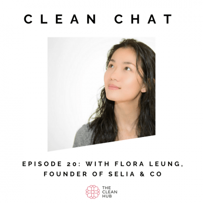 Clean Chat - Top Masking Tips with Flora Leung, Founder of Selia & Co