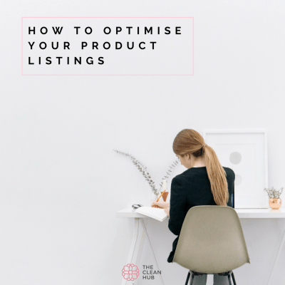 How To Optimise Your Product Listings