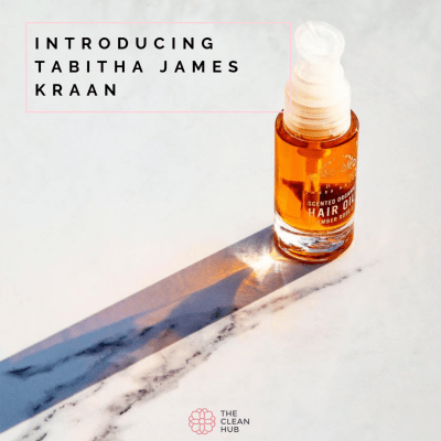 The Clean Hub Introducing the PURE Beauty Zone Brands: Tabitha James Kraan