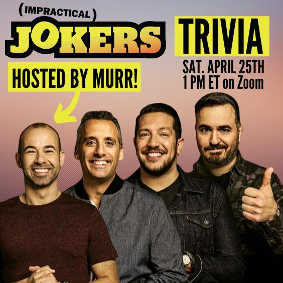 Play Impractical Jokers Trivia with Murr!