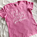 The Live, Laugh, Love Gideon shirt in hot pink
