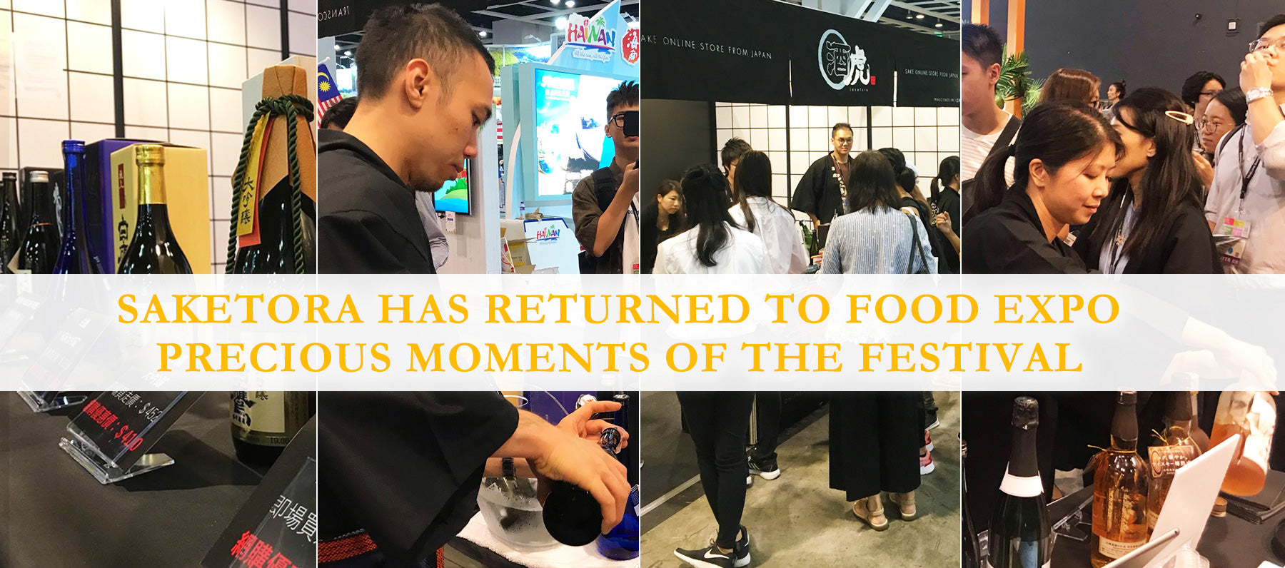 Saketora - SAKETORA HAS RETURENED TO FOOD EXPO PRECIOUS MOMENTS OF THE FESTIVAL