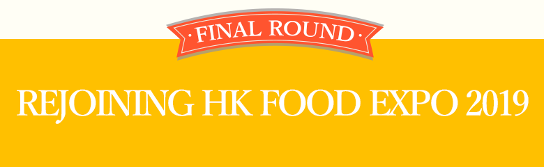 Rejoining HK Food Expo 2019