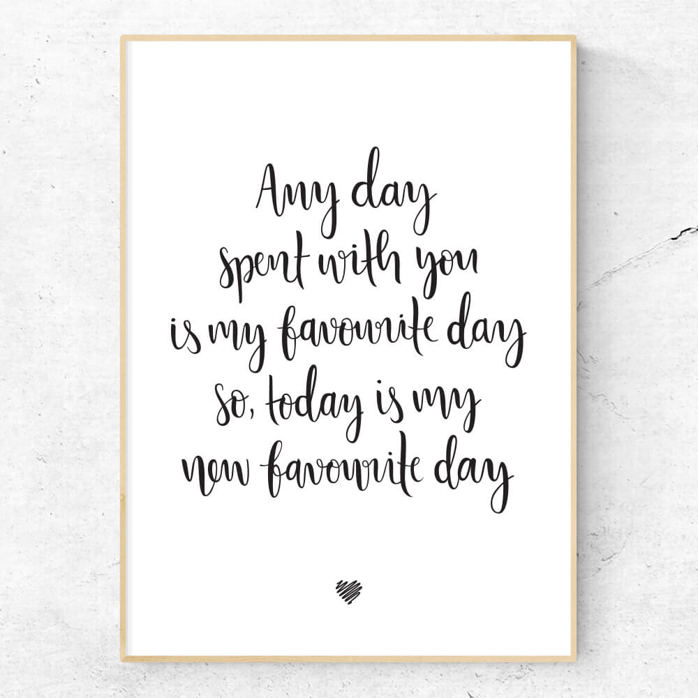 Any day spent with you hand lettered wall art