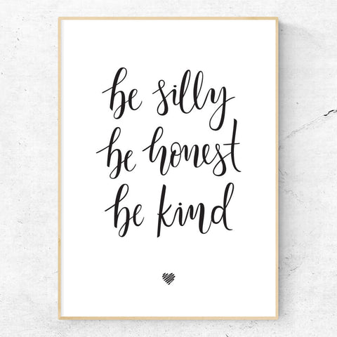 Be silly be honest be kind hand lettered wall art