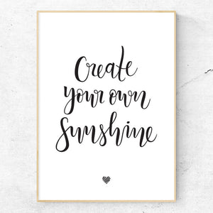 Create Your Own Sunshine hand lettered art print