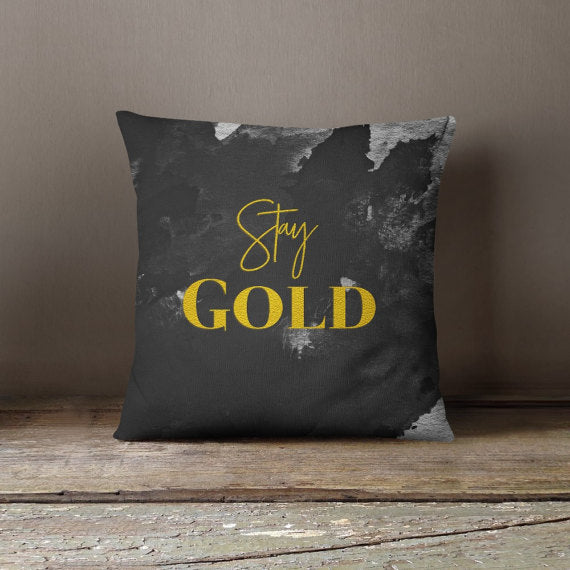 Stay Gold Decorative Throw Pillowcase Pillow Cover