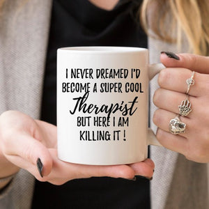 Therapist Mug, Therapist Gift, Gift For Therapist,