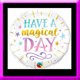 "18"" Have A Magical Day Foil Balloon Birthday"