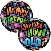 Happy Birthday - You're How Old 18' Foil