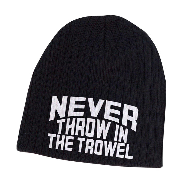 Never Throw In The Trowel - Beanie