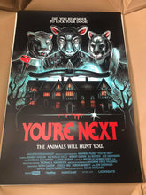 "Load image into Gallery viewer, 24X36 ""YOU'RE NEXT"" Signed SCREENPRINT"