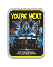 "Load image into Gallery viewer, ""YOU'RE NEXT"" PRISM STICKER"