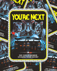"""YOU'RE NEXT"" PRISM STICKER"