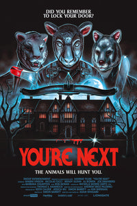 "24X36 ""YOU'RE NEXT"" Signed SCREENPRINT"