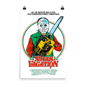 """X-MAS VACATION""  WHITE POSTER PRINT (12X18 or 24x36)"