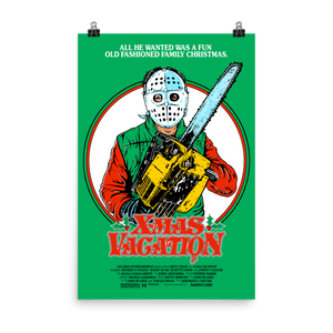 """X-MAS VACATION"" GREEN POSTER PRINT (12X18 or 24x36)"