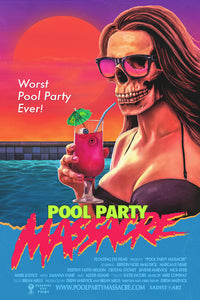 "24x36 ""POOL PARTY MASSACRE"" Screenprint"