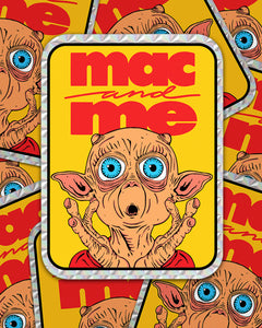 MAC AND ME PRISM STICKER