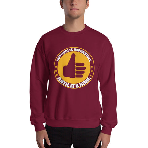 Motivational Slogan Gildan Sweatshirt