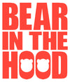 Bear in the Hood