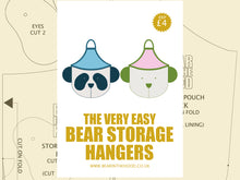 Load image into Gallery viewer, BEAR STORAGE HANGERS - SEWING PATTERN