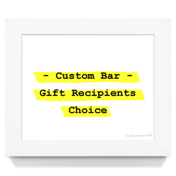 GIFT - Custom Bar (Recipients Choice)
