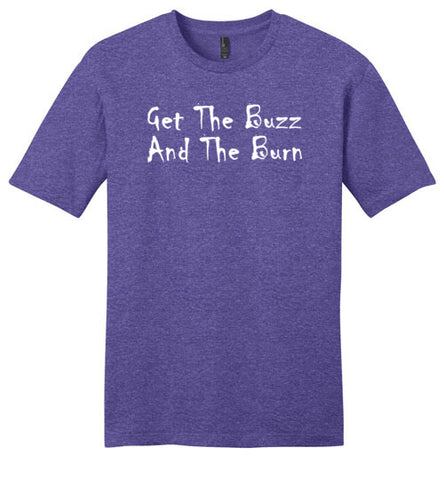 GLPC Unisex  Get The Buzz And The Burn  T-shirt