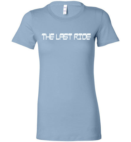 GLPC Women's  The  Last Ride T-Shirt