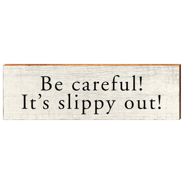 Be careful! It's slippy out!-YINZERshop.com